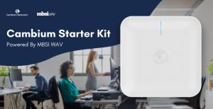 Cambium Starter Kit Powered by MBSI WAV