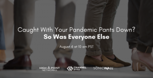 Caught With Your Pandemic Pants Down? So Was Everyone Else