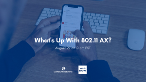 What's Up With 802.11 AX?