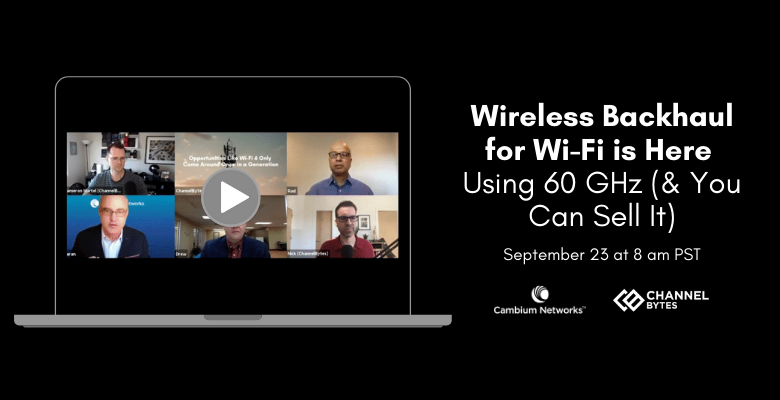 Wireless Backhaul for Wi-Fi is Here Using 60 GHz (& You Can Sell It)